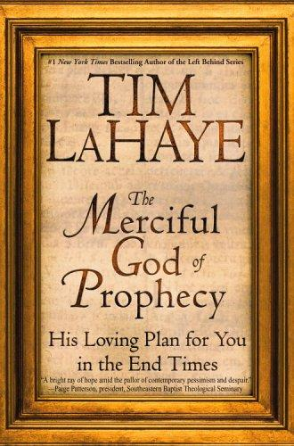 The Merciful God of Prophecy by Tim F. LaHaye