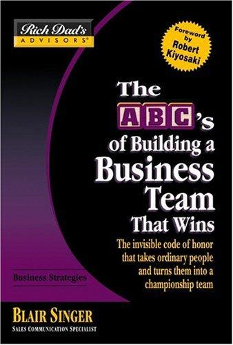The ABC's of Building a Buiness Team