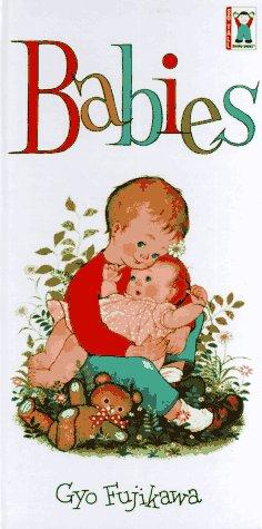 Babies (So Tall Board Books) by Gyo Fujikawa