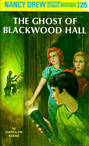 The Ghost of Blackwood Hall (Nancy Drew Mystery Stories, No 25) by Carolyn Keene
