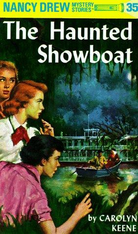 The Haunted Showboat by Carolyn Keene