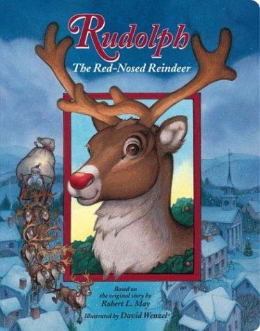 Rudolph the Red-Nosed Reindeer (Board) by Robert L. May