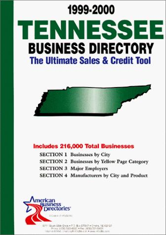 1999-2000 Tennessee Business Directory by infoUSA Inc.