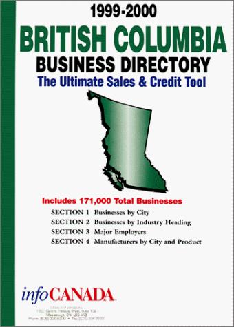 1999-2000 British Columbia Business Directory by infoUSA Inc.