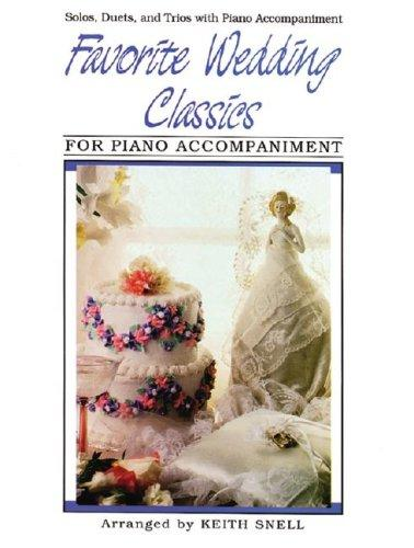 Favorite Wedding Classics / Piano Accompaniment by Keith Snell