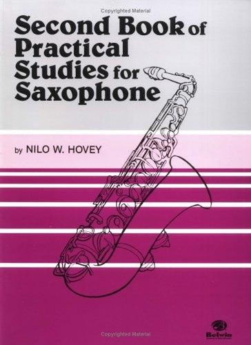 Practical Studies for Saxophone, Book II by Nilo Hovey
