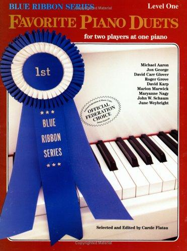 Favorite Piano Duets / Volume 1 - Level 1 by Carole Flatau