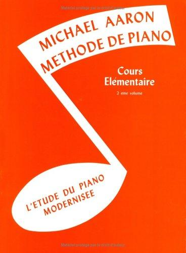 Michael Aaron Piano Course / Book 2 (French) by Michael Aaron