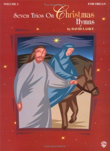 Seven Trios on Christmas Hymns, Volume 2 by David Lasky