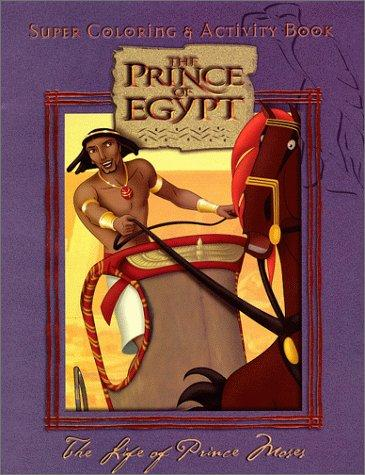 The Life of Prince Moses (Prince of Egypt) by Landoll