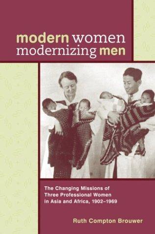 Modern Women Modernizing Men