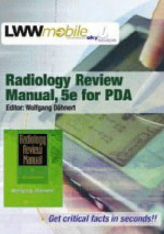 Radiology Review Manual, Fifth Edition, for PDA by Wolfgang F Dähnert