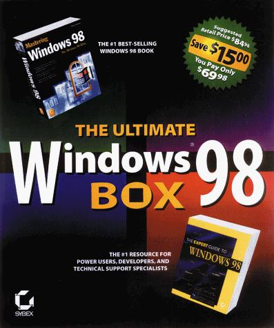 The Ultimate Windows 98 Box: Expert Guide to Windows 98 by Mark Minasi