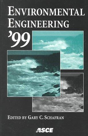 Environmental Engineering, 1999 by Asce-Csce National Conference on Environmental Engineering