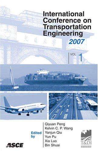 International Conference on Transportation Engineering by Qiyuan Peng
