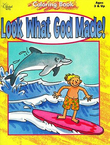 Look What God Made! by Stephen McIntruff