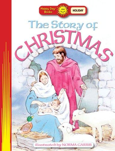 The Story Of Christmas (Happy Day Books) by Norma Garris