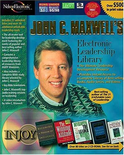 John C. Maxwell's Electronic Leadership Library by John C. Maxwell