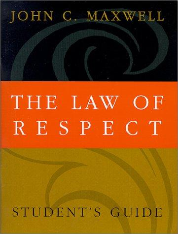 The Law of Respect by John C. Maxwell