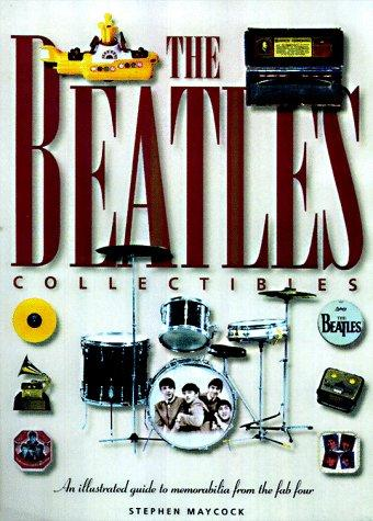Beatles Collectibles by Alan Ould