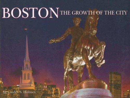 Boston by Alexander S. Holmes