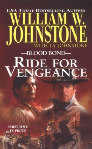 Ride for Vengeance (Blood Bond, No. 12)