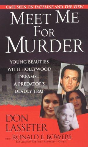 Meet Me For Murder by Don Lasseter