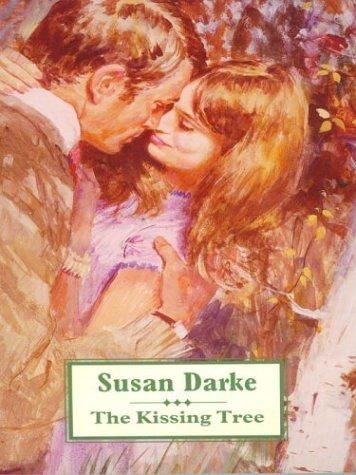 The Kissing Tree by Susan Darke