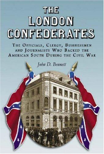 The London Confederates by John D. Bennett