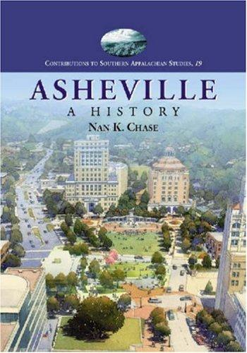 Asheville by Nan K. Chase