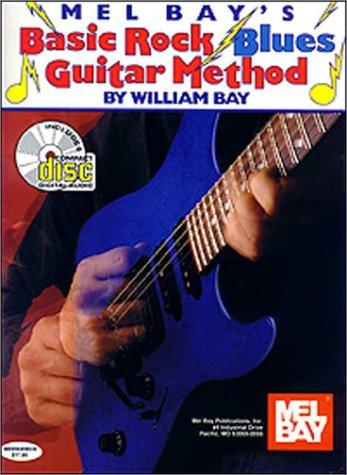 Mel Bay's Basic Rock Blues Guitar Methods by William Bay