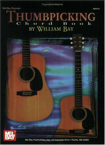Mel Bay Thumbpicking Chord Book by William Bay