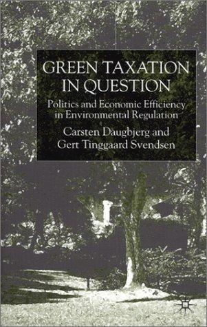 Green taxation in question by