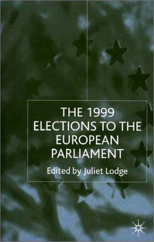 The 1999 Elections To the European Parliament by Juliet Lodge