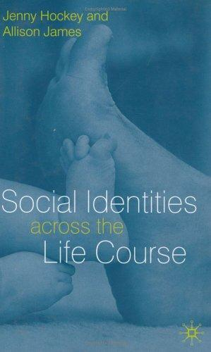 Social identities across the life course by