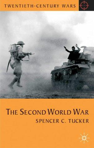 The Second World War by Spencer Tucker