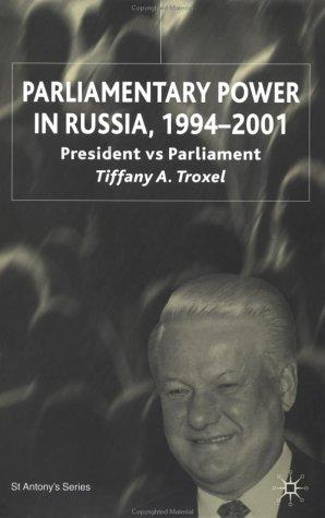 Parliamentary Power in Russia, 1994-2001
