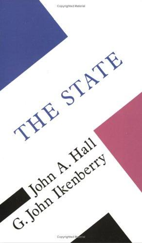 The State (Concepts in the Social Sciences by John Hall