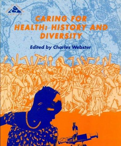 Caring for Health by Charles Webster