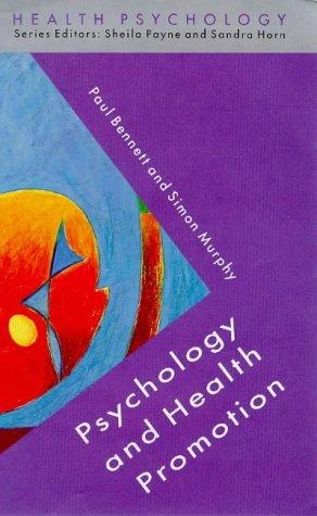 Psychology and health promotion by Paul Bennett