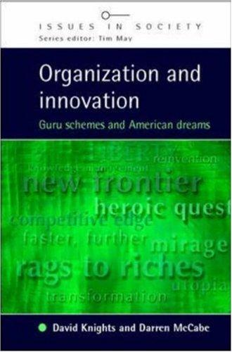 Organization and Innovation by Darren McCabe