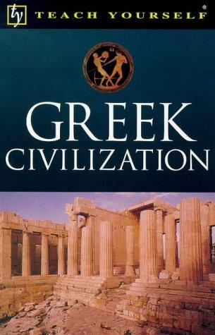 Greek Civilization by John Purkis