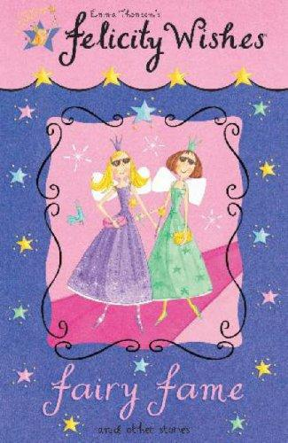 Fairy Fame (Felicity Wishes)