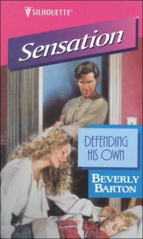 Defending His Own by Beverly Barton