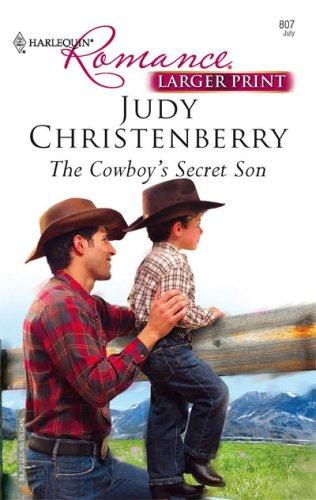 The Cowboy's Secret Son (Harlequin Romance) by Judy Christenberry