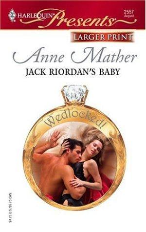 Jack Riordan's Baby (Larger Print Presents)