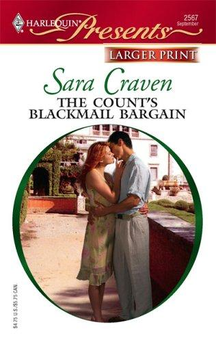 The Count's Blackmail Bargain (Larger Print Presents)