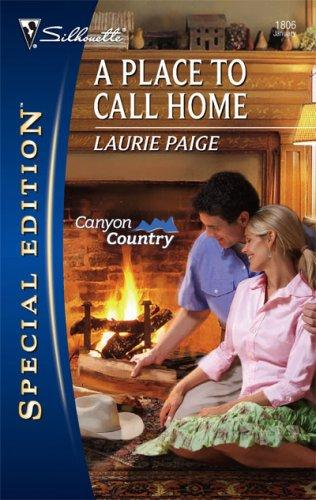 A Place To Call Home (Silhouette Special Edition)