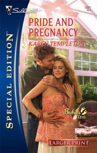 Pride And Pregnancy (Larger Print Special Edition)