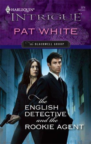 The English Detective And The Rookie Agent by Pat White